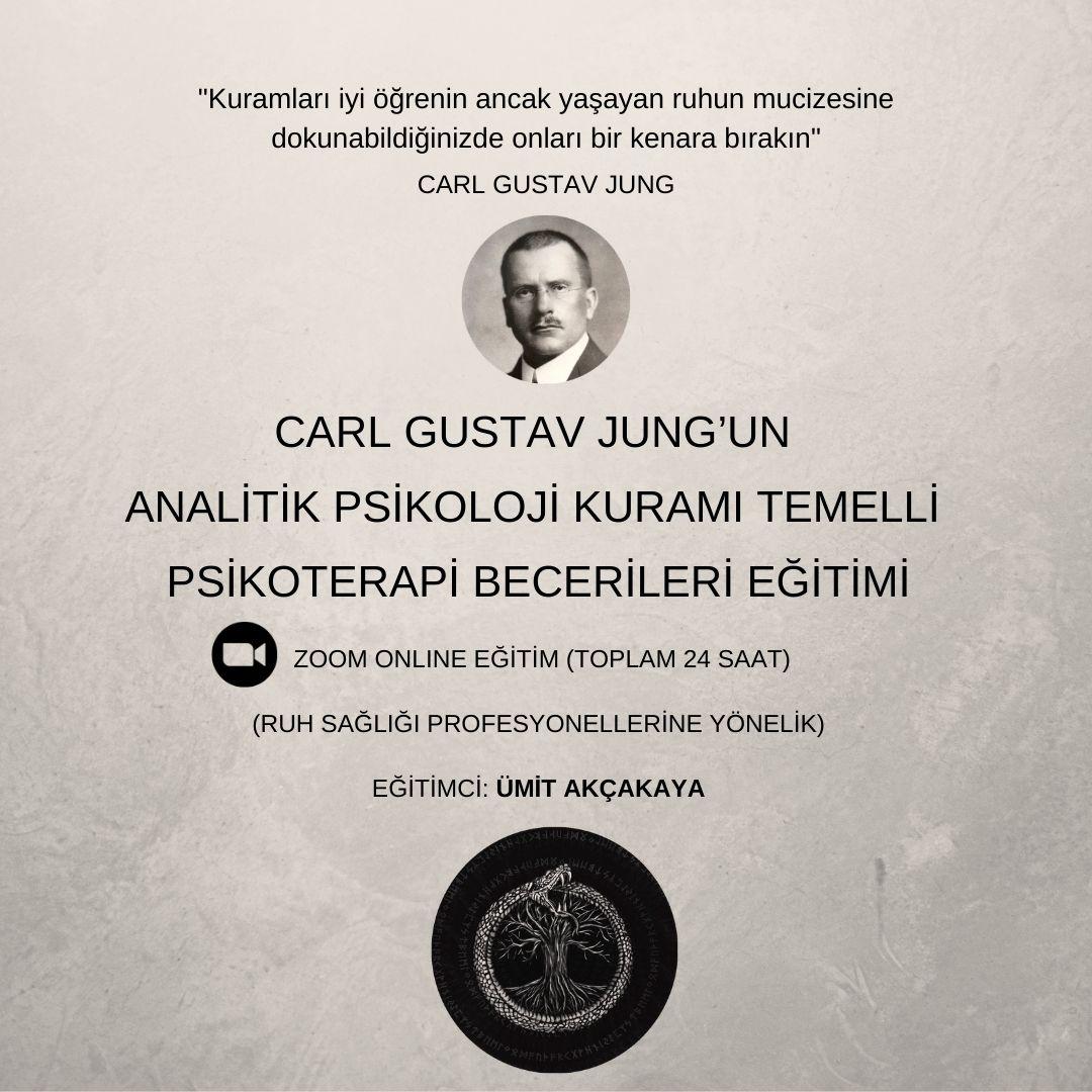 Carl Gustav Jung'un Analitik Psikoloji Kuramı Temelli Psikoterapi Becerileri Eğitimi